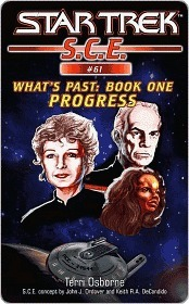 Progress (Star Trek: S.C.E., #61) (Star Trek: S.C.E.: Whats Past, #1) Terri Osborne