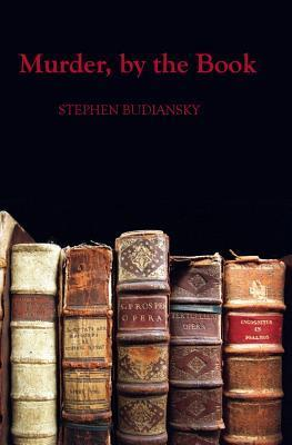 Murder,  by  the Book by Stephen Budiansky