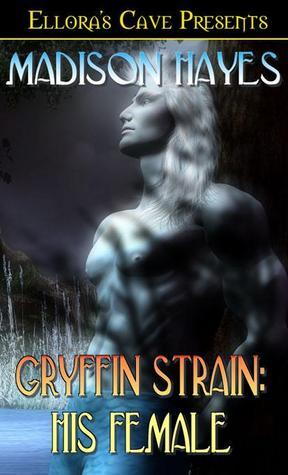 Gryffin Strain: His Female Madison Hayes