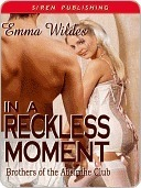 In a Reckless Moment (Brothers of the Absinthe Club, #4)  by  Emma Wildes