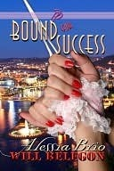Bound for Success (Passion in Pittsburgh, #2)  by  Alessia Brio
