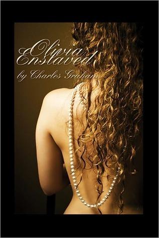 Olivia Enslaved  by  Charles Graham