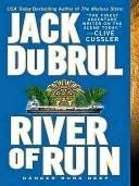 River Of Ruin (Philip Mercer, #5)  by  Jack Du Brul