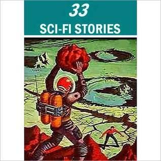 33 Sci-Fi Stories Various