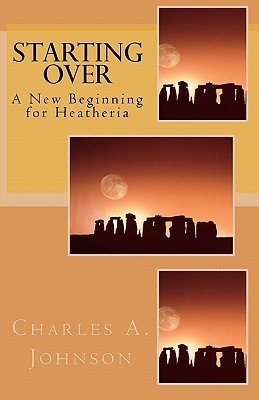 Starting Over Charles A. Johnson