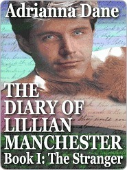 The Stranger (The Diary Of Lillian Manchester, #1)  by  Adrianna Dane