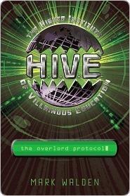 The Overlord Protocol (H.I.V.E., #2) Mark Walden