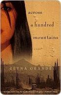 Across a Hundred Mountains: A Novel Reyna Grande