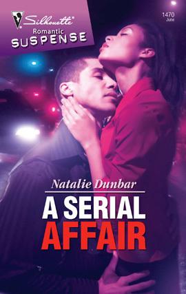 A Serial Affair  by  Natalie Dunbar