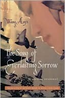 The Song of Everlasting Sorrow: A Novel of Shanghai  by  Wang Anyi