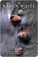 On Folly Beach Karen   White