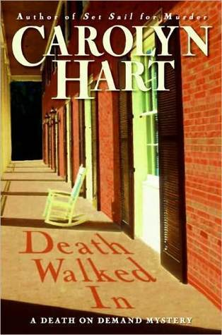 Death Walked In (Death on Demand, #18) Carolyn Hart
