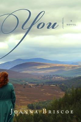 You: A Novel  by  Joanna Briscoe