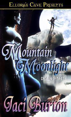 Mountain Moonlight (Devlin Dynasty, #3) Jaci Burton