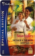The Sheik & The Bride Who Said No (Desert Rogues, #9) (Silhouette Special Edition, #1666) Susan Mallery