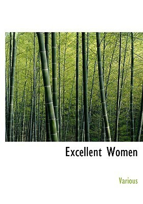 Excellent Women  by  Various