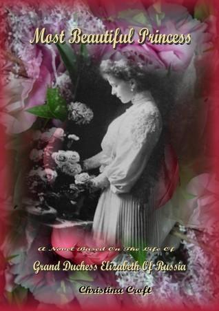 Most Beautiful Princess  by  Christina Croft