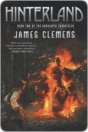 Hinterland (Godslayer Chronicles, #2) James Clemens