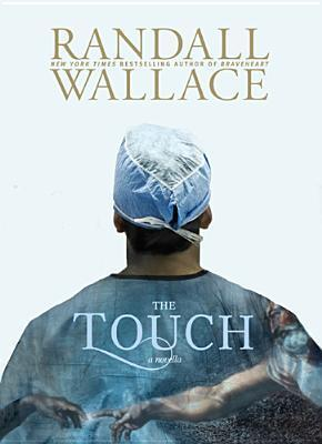 The Touch  by  Randall Wallace