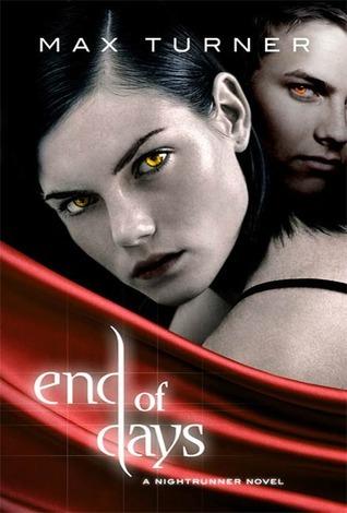 End of Days (Night Runner #2) Max  Turner