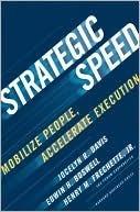 Strategic Speed: Mobilize People, Accelerate Execution Jocelyn Davis