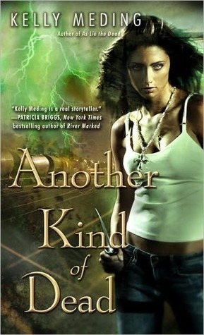Another Kind of Dead (Dreg City, #3) Kelly Meding