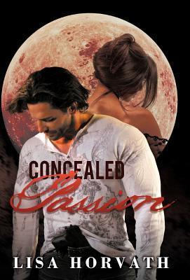 Concealed Passion  by  Lisa Horvath
