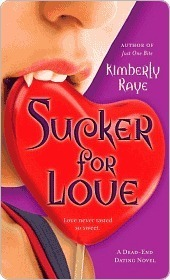 Sucker for Love (Dead End Dating, #5) Kimberly Raye