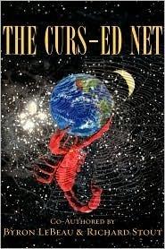 THE CURS-ED NET  by  Byron LeBeau
