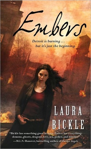 Embers (Anya Kalinczyk, #1)  by  Laura Bickle