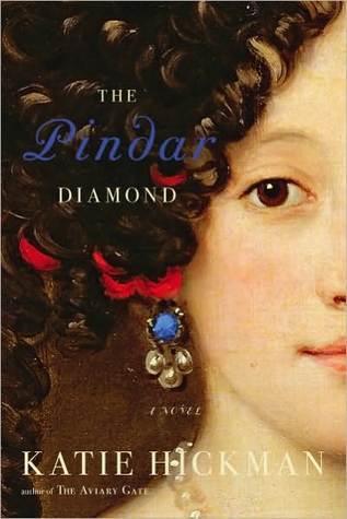 The Pindar Diamond Katie Hickman