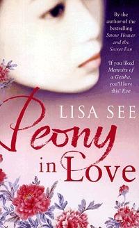 Peony In Love Lisa See