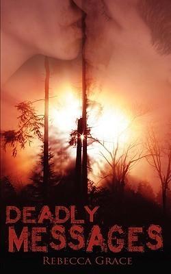 Deadly Messages Rebecca Grace