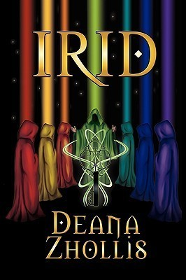 Irid  by  Deana Zhollis