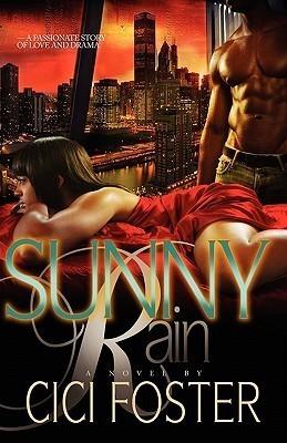 Sunny Rain  by  CiCi Foster