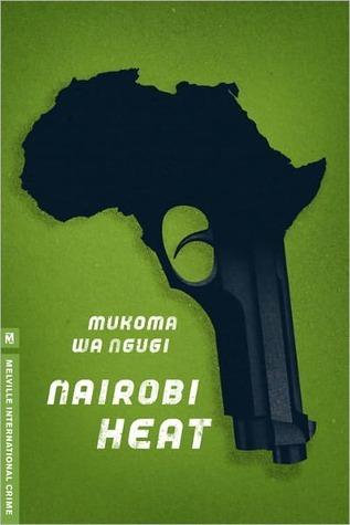 Nairobi Heat Mukoma wa Ngugi