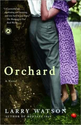 Orchard: A Novel  by  Larry Watson