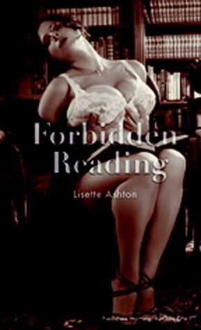 Forbidden Reading  by  Lisette Ashton