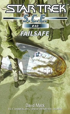 Failsafe (Star Trek: S.C.E., #40)  by  David Mack