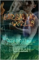 Barbarian Worlds I Sharon Green