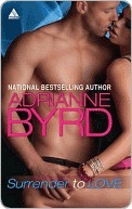 Surrender To Love  by  Adrianne Byrd