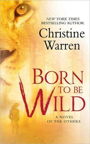 Born To Be Wild (The Others #8) Christine Warren