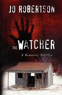 The Watcher (Bigler County #1) Jo Robertson