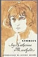 revelations katherine mansfield A summary and analysis of katherine mansfield's classic short story 'the  from  this, later revelations flow – such as the realisation that he.