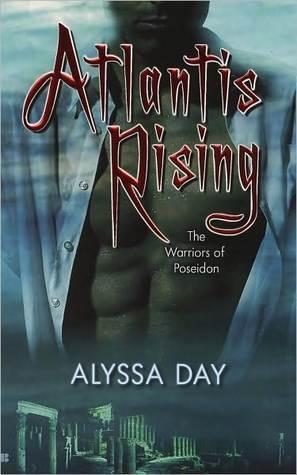 Atlantis Rising (Warriors of Poseidon, #1)  by  Alyssa Day