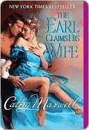 The Earl Claims His Wife (Scandals and Seductions, #2)  by  Cathy Maxwell