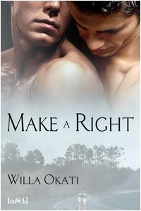 Make a Right  by  Willa Okati