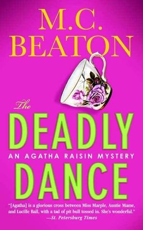 The Deadly Dance (Agatha Raisin, #15) M.C. Beaton