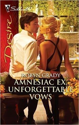 Amnesiac Ex, Unforgettable Vows Robyn Grady