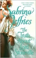 The Truth About Lord Stoneville (Hellions of Halstead Hall, #1) Sabrina Jeffries